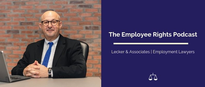 The Employee Rights Podcast | Lecker & Associates