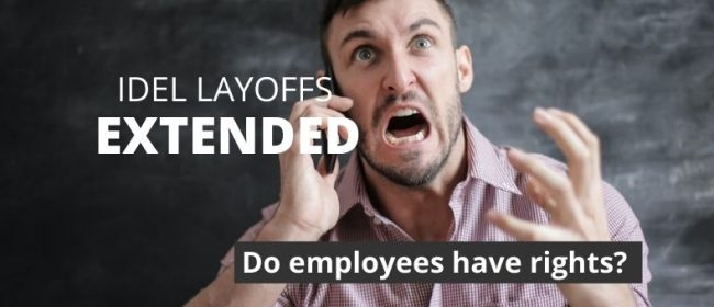 IDEL LAYOFFS EXTENDED | IDEL extended layoff | Photo by Andrea Piacquadio from Pexels